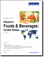 Hispanic Foods & Beverages: United States - The Freedonia Group - Industry Market Research
