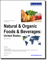 Natural & Organic Foods & Beverages: United States - The Freedonia Group - Industry Market Research
