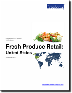 Fresh Produce Retail: United States - The Freedonia Group - Industry Market Research