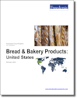 Bread & Bakery Products: United States - The Freedonia Group - Industry Market Research