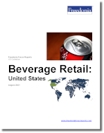 Beverage Retail: United States - The Freedonia Group - Industry Market Research