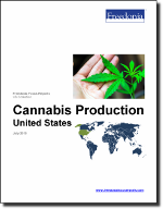 Cannabis: United States - The Freedonia Group - Industry Market Research
