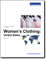 Women's Clothing: United States - The Freedonia Group - Industry Market Research
