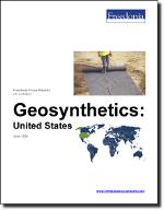 Geosynthetics: United States - The Freedonia Group - Industry Market Research