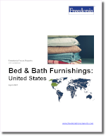 Bed & Bath Furnishings: United States - The Freedonia Group - Industry Market Research