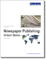 Newspaper Publishing: United States - The Freedonia Group - Industry Market Research