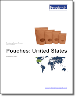 Pouches: United States - The Freedonia Group - Industry Market Research