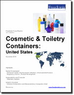 Cosmetic & Toiletry Containers: United States - The Freedonia Group - Industry Market Research