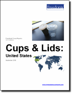 Cups & Lids: United States - The Freedonia Group - Industry Market Research