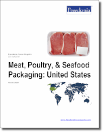 Meat & Poultry Packaging: United States - The Freedonia Group - Industry Market Research