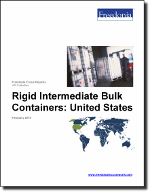Rigid Intermediate Bulk Containers: United States - The Freedonia Group - Industry Market Research