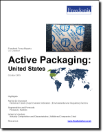 Active Packaging: United States - The Freedonia Group - Industry Market Research