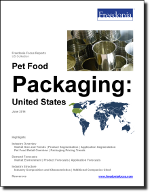 Pet Food Packaging: United States - The Freedonia Group - Industry Market Research