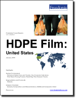HDPE Film: United States - The Freedonia Group - Industry Market Research