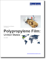 Polypropylene Film: United States - The Freedonia Group - Industry Market Research