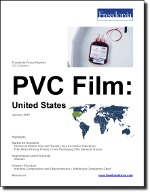 PVC Film: United States - The Freedonia Group - Industry Market Research