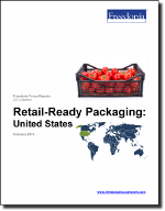 Retail-Ready Packaging: United States - The Freedonia Group - Industry Market Research