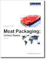 Meat Packaging: United States - The Freedonia Group - Industry Market Research