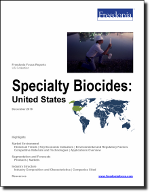 Specialty Biocides: United States - The Freedonia Group - Industry Market Research