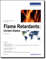 Flame Retardants: United States - The Freedonia Group - Industry Market Research