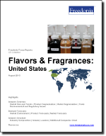 Flavors & Fragrances: United States - The Freedonia Group - Industry Market Research