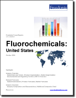 Fluorochemicals: United States - The Freedonia Group - Industry Market Research