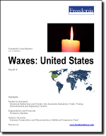 Waxes: United States - The Freedonia Group - Industry Market Research