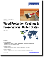 Wood Protection Coatings & Preservatives: United States - The Freedonia Group - Industry Market Research