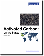 Activated Carbon: United States - The Freedonia Group - Industry Market Research