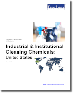 Industrial & Institutional Cleaning Chemicals: United States - The Freedonia Group - Industry Market Research