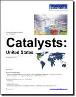 Catalysts: United States - The Freedonia Group - Industry Market Research