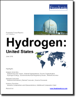 Hydrogen: United States - The Freedonia Group - Industry Market Research