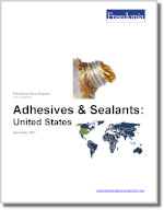 Adhesives & Sealants: United States - The Freedonia Group - Industry Market Research