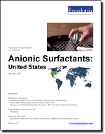 Anionic Surfactants: United States - The Freedonia Group - Industry Market Research