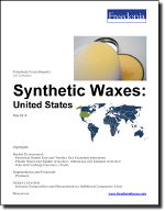 Synthetic Waxes: United States - The Freedonia Group - Industry Market Research