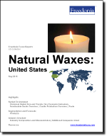 Natural Waxes: United States - The Freedonia Group - Industry Market Research