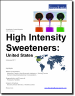 High Intensity Sweeteners: United States - The Freedonia Group - Industry Market Research