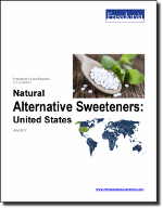 Natural Alternative Sweeteners: United States - The Freedonia Group - Industry Market Research