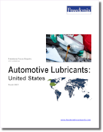 Automotive Lubricants: United States - The Freedonia Group - Industry Market Research