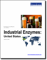 Industrial Enzymes: United States - The Freedonia Group - Industry Market Research