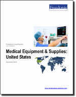 Medical Equipment & Supplies: United States - The Freedonia Group - Industry Market Research