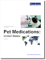 Pet Medications: United States - The Freedonia Group - Industry Market Research
