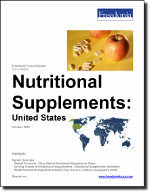 Nutritional Supplements: United States - The Freedonia Group - Industry Market Research