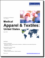 Medical Apparel & Textiles: United States - The Freedonia Group - Industry Market Research