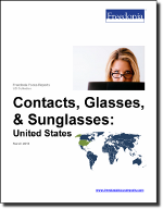 Contacts, Glasses, & Sunglasses: United States - The Freedonia Group - Industry Market Research