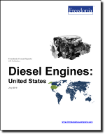 Diesel Engines: United States - The Freedonia Group - Industry Market Research