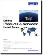 Drilling Products & Services: United States - The Freedonia Group - Industry Market Research