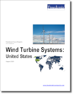Wind Turbine Systems: United States - The Freedonia Group - Industry Market Research