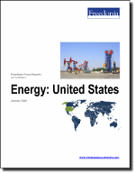 Energy: United States - The Freedonia Group - Industry Market Research