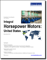 Integral Horsepower Motors: United States - The Freedonia Group - Industry Market Research